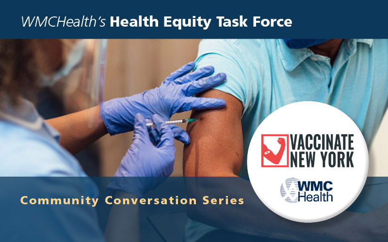 WMCHealth Launches Task Force to Help Ensure Equitable COVID-19 Vaccine Access and Distribution